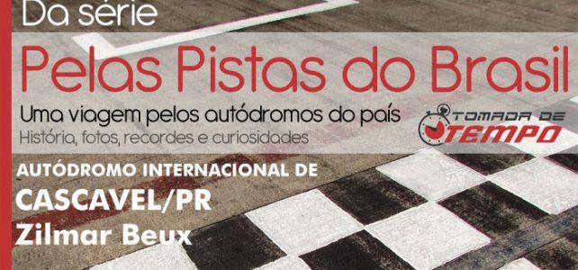 PELAS PISTAS DO BRASIL – AIZB – Autódromo Internacional Zilmar Beux – Cascavel PR.