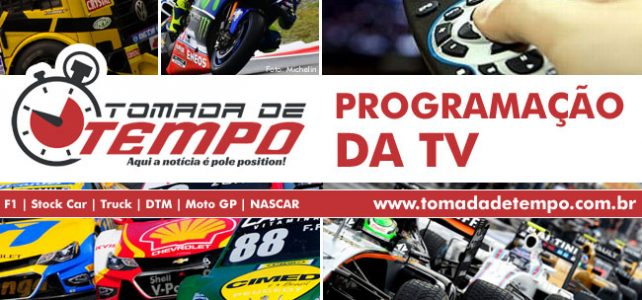 PROGRAMAÇÃO DA TV – Corridas transmitidas na TV – 07/07 a 09/07/2017