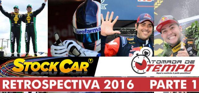 STOCK CAR 2016 – Retrospectiva da temporada 2016 da Stock Car Brasil – Parte 1/3