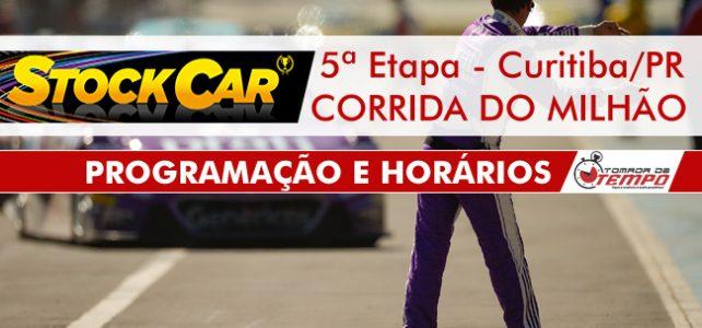 STOCK CAR – Programação e Horários – CORRIDA DO MILHÃO – 5ª Etapa – Curitiba/PR – 2017