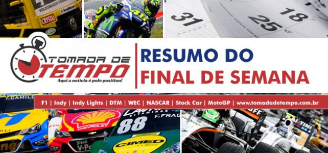 RESUMO DO FINAL DE SEMANA – Stock Car e Moto GP – 04 a 06/08/2017