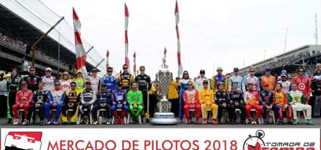 FÓRMULA INDY – Mercado de pilotos – Definições das equipes – Contratações – 2018