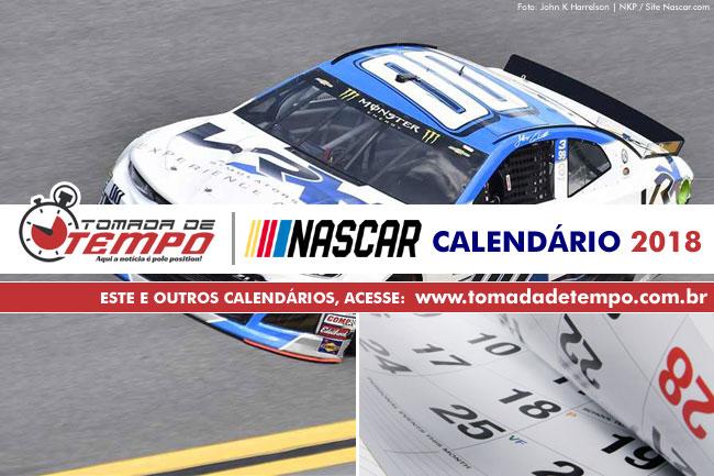 Calendário 2018 NASCAR, XFINITY e TRUCK SERIES