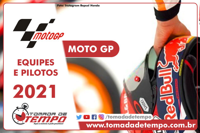 Equipes e Pilotos - Moto GP 2021 - Tomada de Tempo