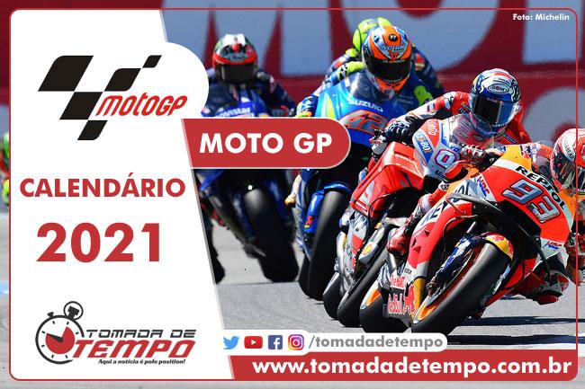 Calendário MOTO GP 2021 - Tomada de Tempo