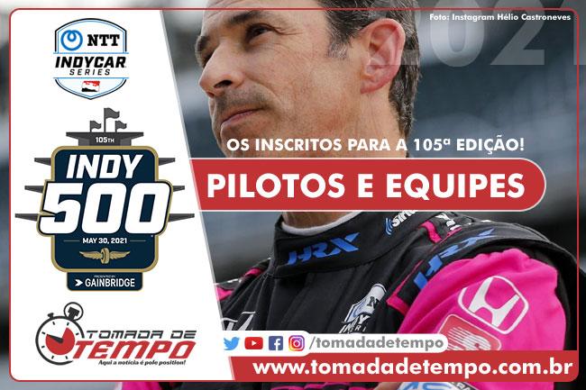 Pilotos inscritos - Indy 500 - 2021