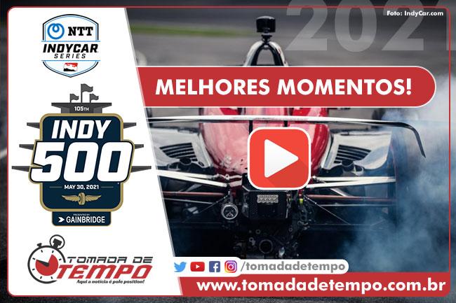Melhores momentos (vídeos) das 500 milhas de indianapolis - INDY500 2021