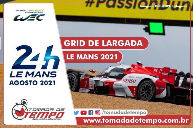 WEC – 24 HORAS DE LE MANS – Grid de Largada – 2021