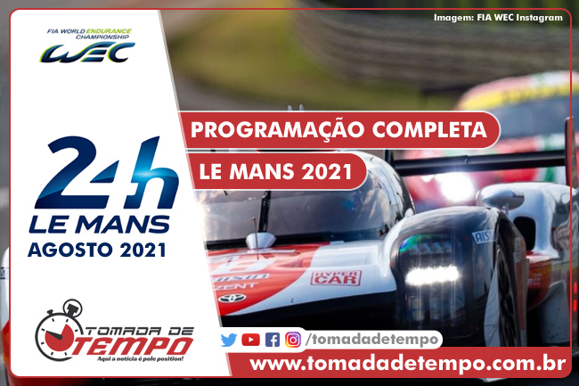 WEC – 24 HORAS DE LE MANS – Programação, Horários e Transmissão – 2021